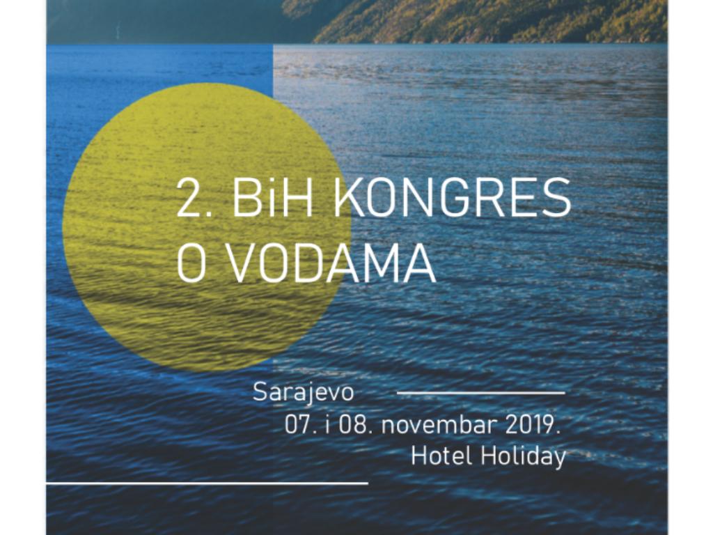 Najavljeno učešće oko 200 eksperata na drugom BiH kongresu o vodama - U fokusu problemi upravljanja vodnim resursima