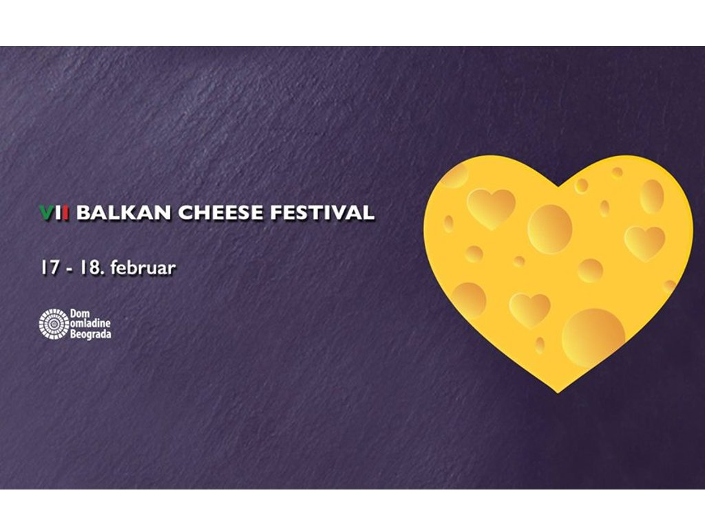 Balkan Cheese Festival at Belgrade Youth Center on February 17-18
