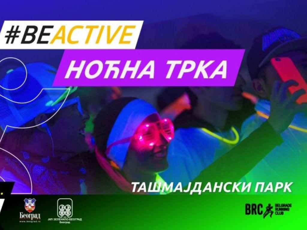 BeActive štafetna noćna trka u paru 25. septembra na Tašmajdanu