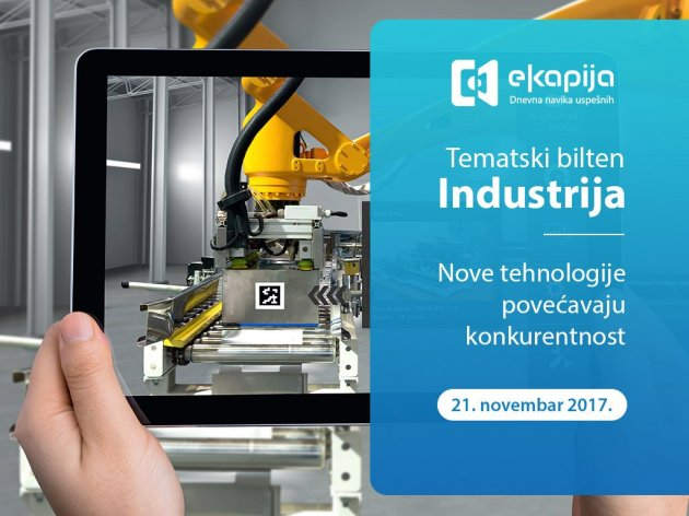 New Technologies Increasing Competitiveness – Special Edition Newsletter Industry on November 21 at eKapija