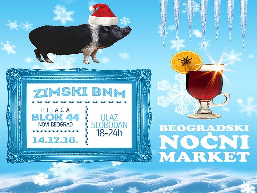 Belgrade Night Market on December 14 at Blok 44 green market