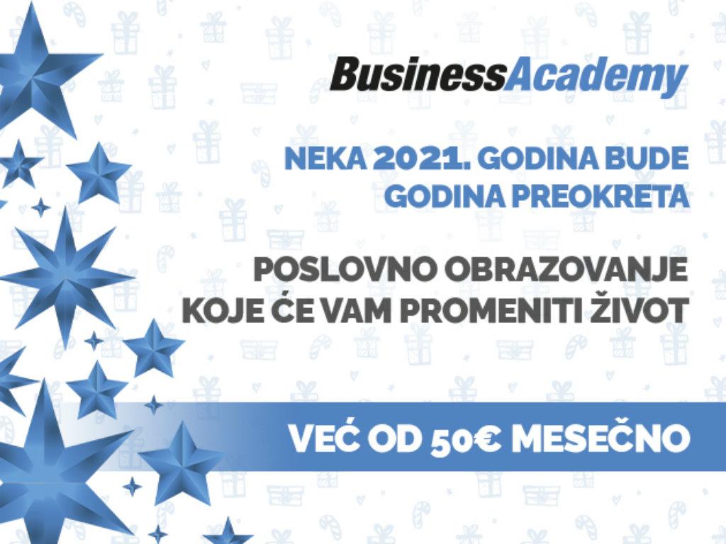 Neka 2021. godina bude godina preokreta - Upišite poslovno obrazovanje koje će vam doneti novu šansu za uspeh!