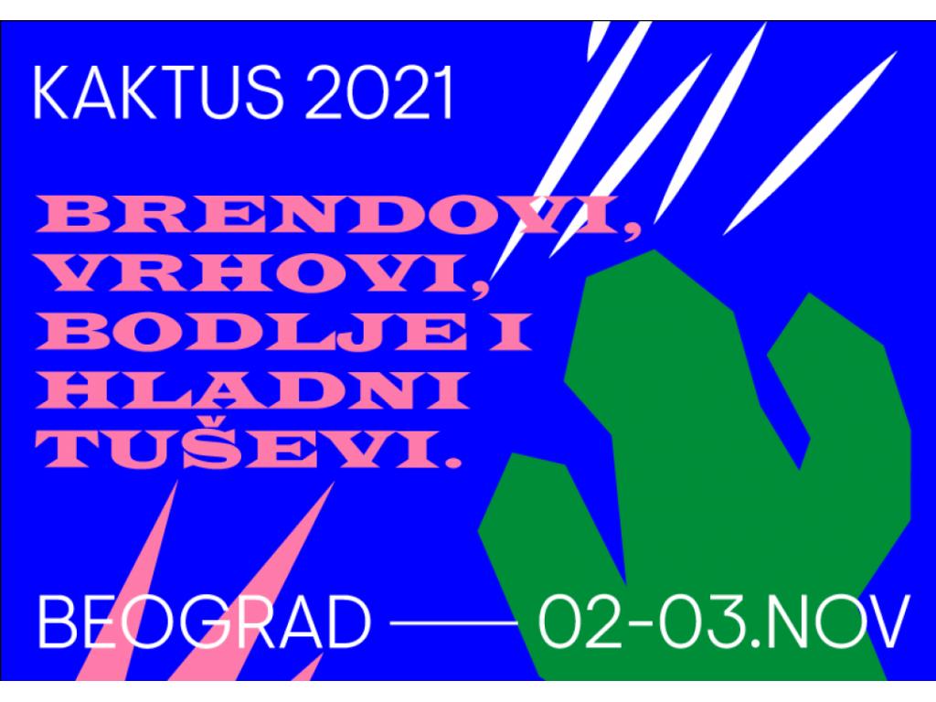 Svetski kreativci i komunikacioni stručnjaci na festivalu KAKTUS 2021