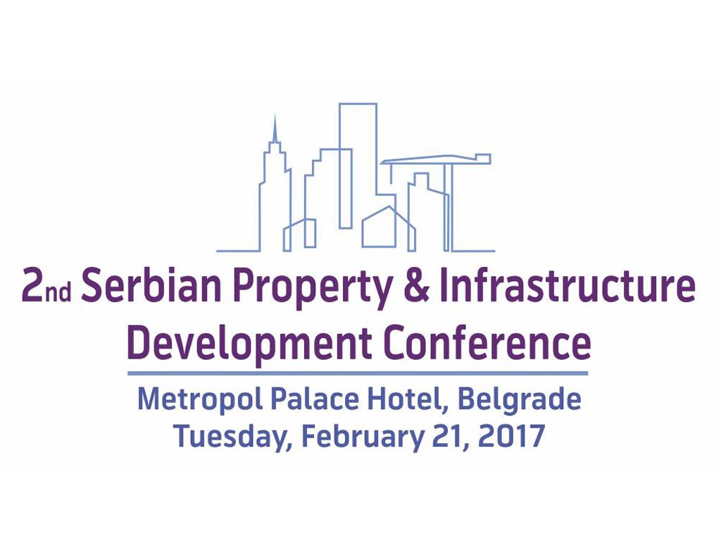 Druga srpska konferencija o razvoju nekretnina i infrastrukture 21. februara 2017. u Beogradu