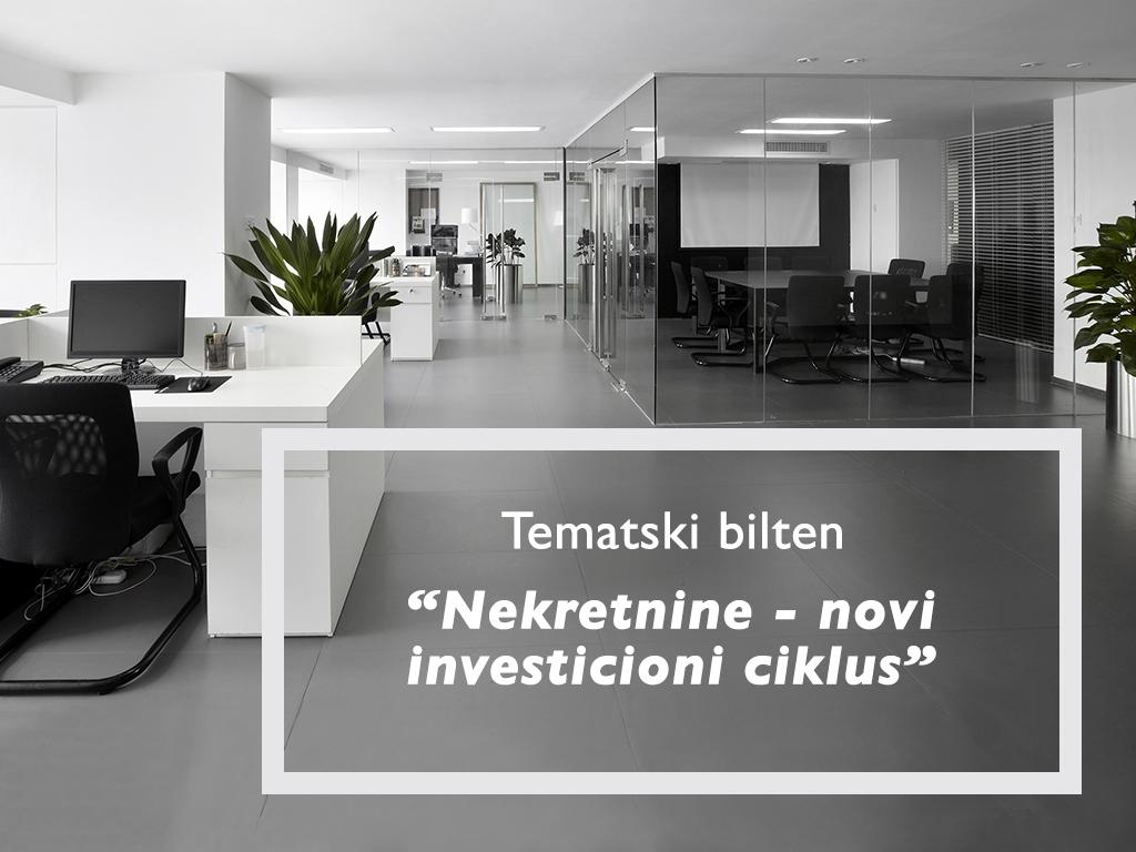 """""""Nekretnine-novi investicioni ciklus"""" - Predstavljamo vam novi Tematski bilten """"eKapije"""""""