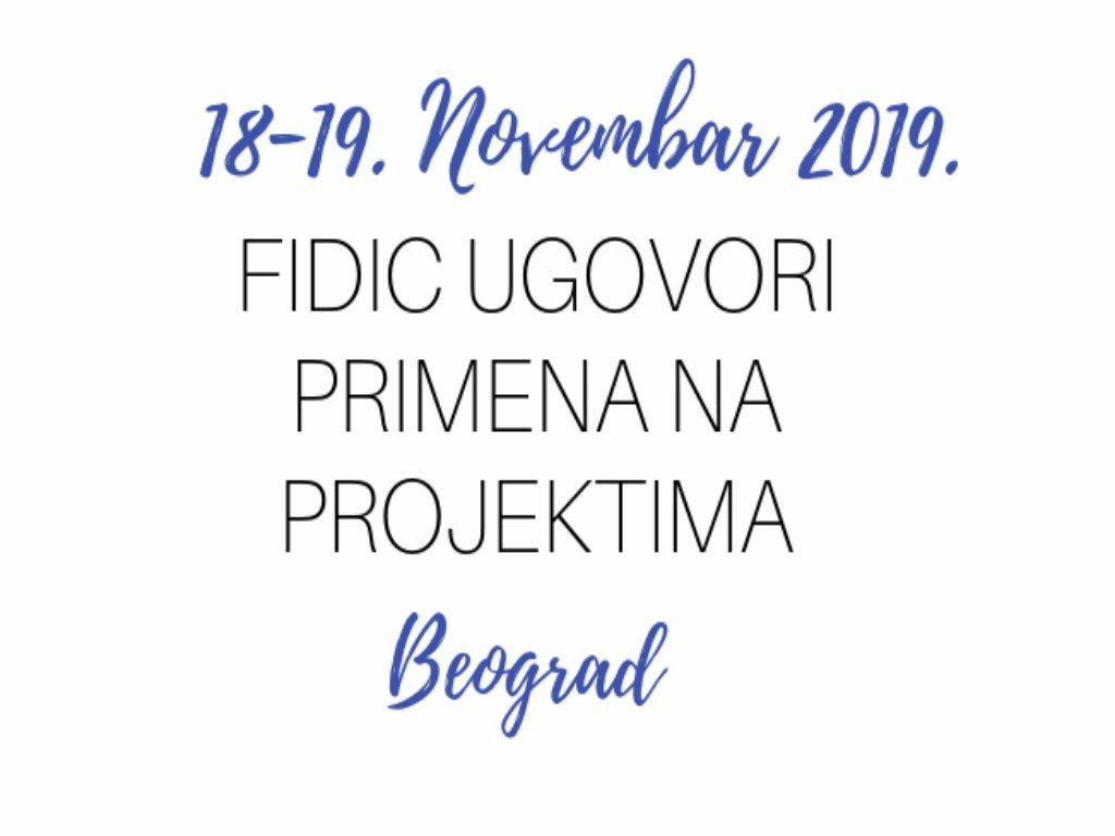 """Obuka """"FIDIC Ugovori-Primena na projektima"""" 18. i 19. novembra u Beogradu"""