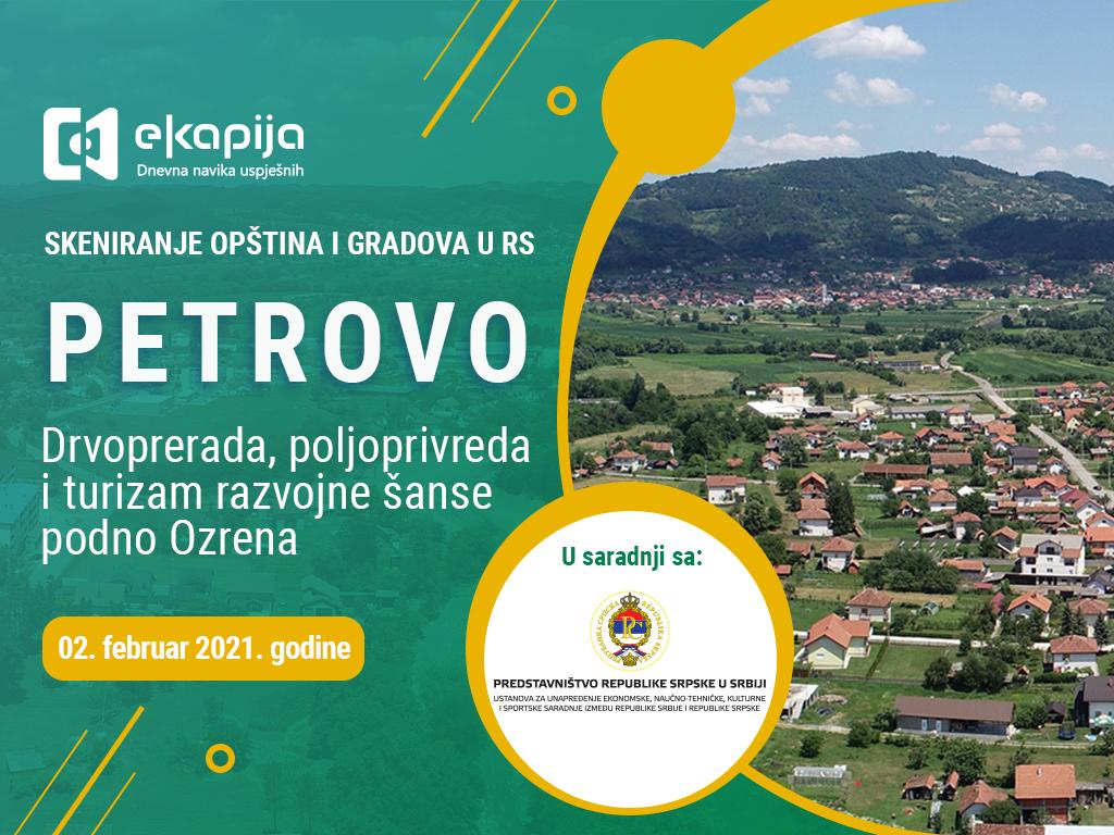 Drvoprerada, poljoprivreda i turizam razvojne šanse podno Ozrena - Petrovo u projektu Skeniranje opština i gradova RS