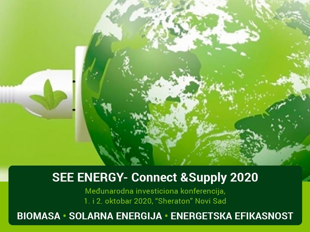 Međunarodna investiciona konferencija SEE ENERGY - Connect & Supply 1. i 2. oktobra u Novom Sadu