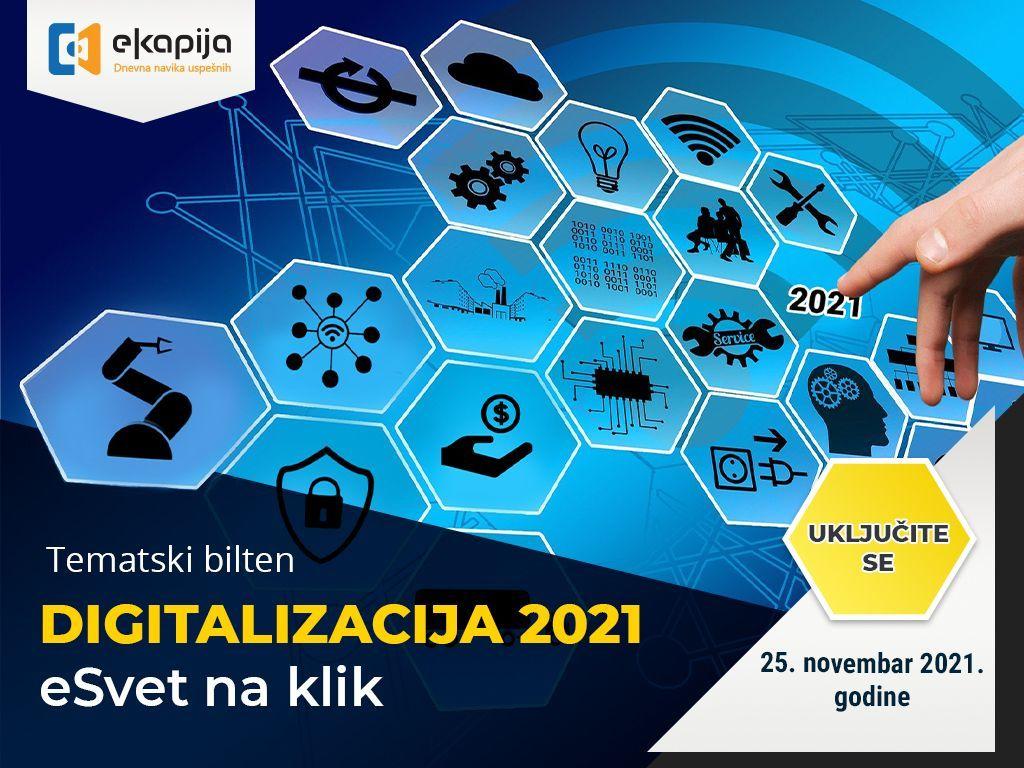 """Tematski bilten """"Digitalizacija 2021 - eSvet na klik"""" 25. novembra na eKapiji"""