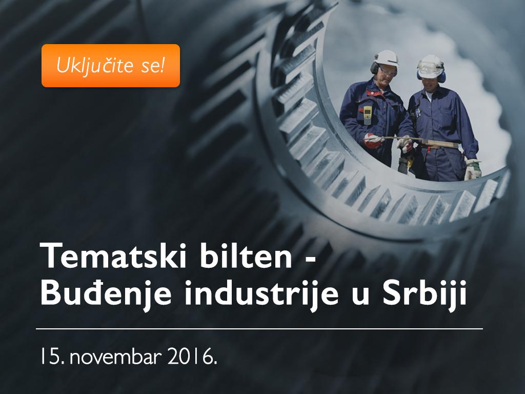 Imperativi reindustrijalizacije - Tematski bilten Buđenje industrije u Srbiji 15. novembra na eKapiji