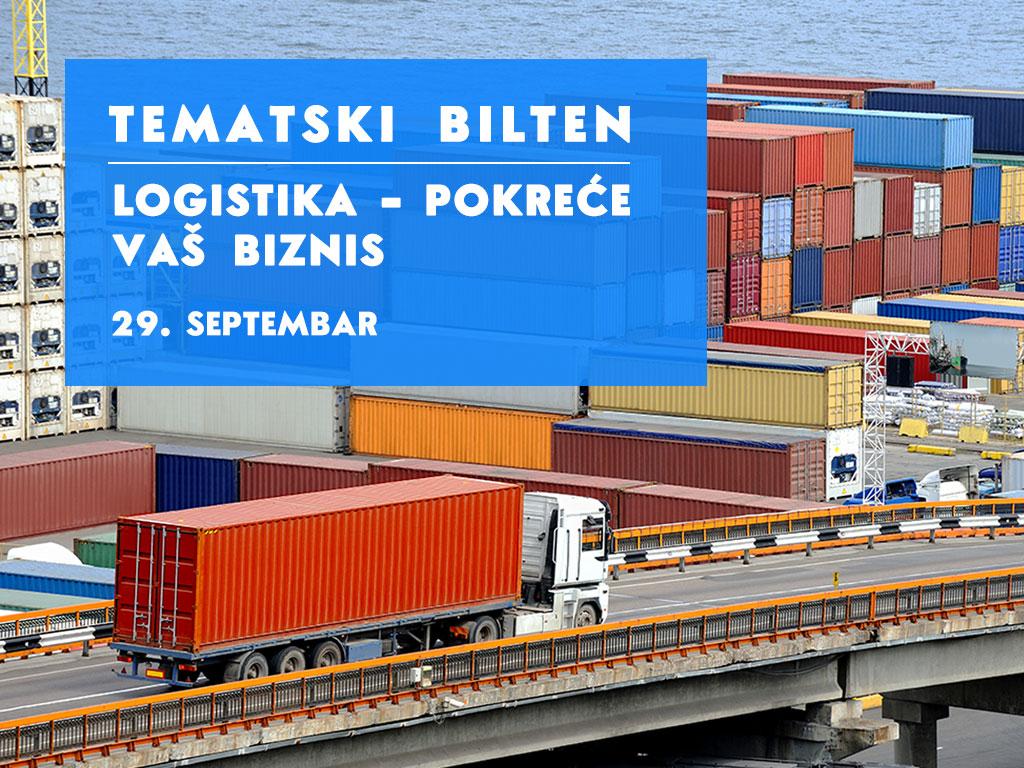 """Efikasnije poslovanje uz uštedu vremena i novca - Novi Tematski bilten """"Logistika pokreće vaš biznis"""" 29. septembra na """"eKapiji"""""""