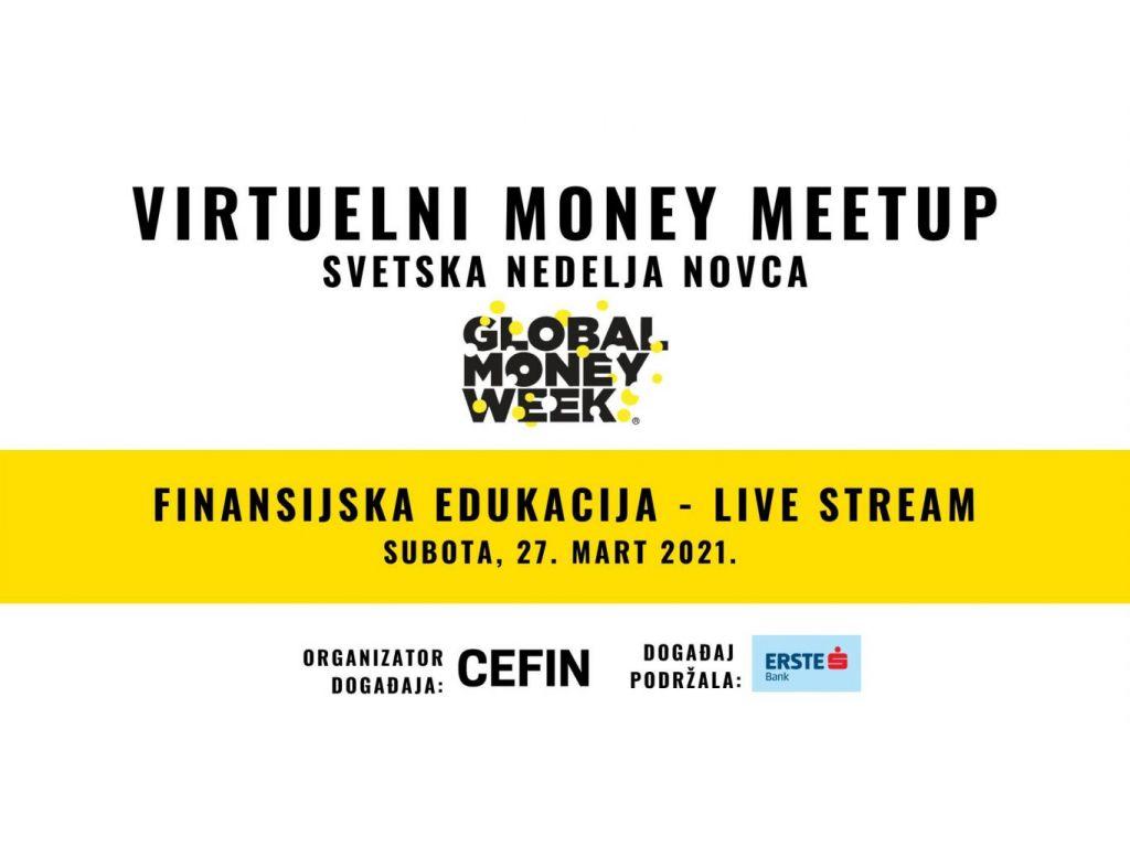 """""""Virtuelni Money Meetup"""" - Steknite korisna znanja o štednji, investiranju, preduzetništvu i bezbednosti na internetu"""