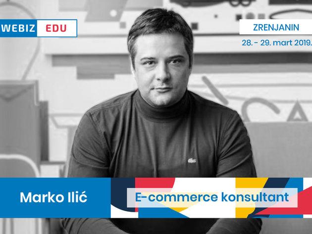 Marko Ilić, pionir eCommerce biznisa - Online trgovac mora stalno da uči