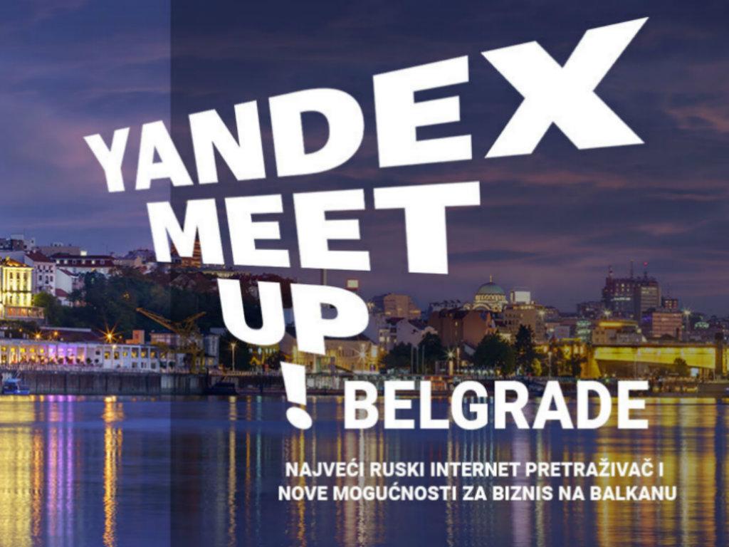 Yandex meetup Belgrade - Predstavljanje novih mogućnosti za poslovanje na Balkanu